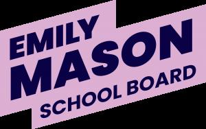 Elect Emily Mason
